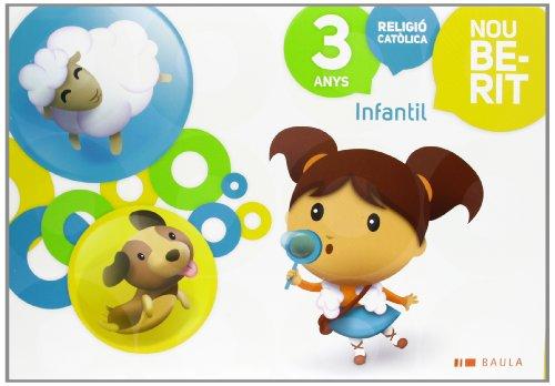 Religió Catòlica Infantil 3 anys Nou Berit (Projecte Nou Berit) - 9788447926398