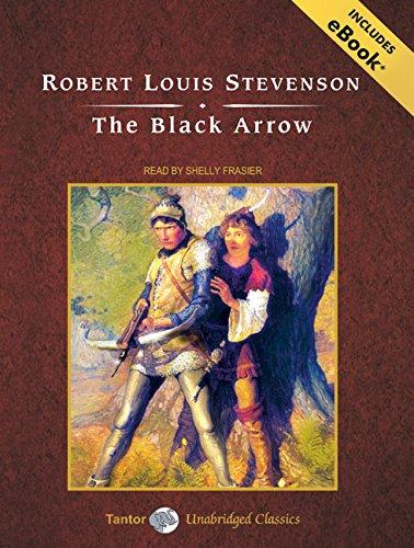 The Black Arrow: Includes Ebook par Robert Louis Stevenson