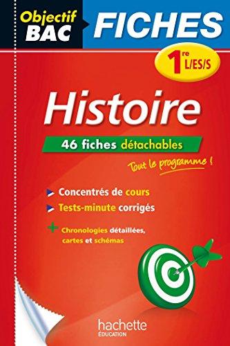 Objectif Bac Fiches Détachables Histoire 1ère L/Es/S