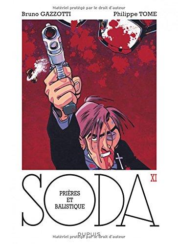 Soda - tome 11 - Prières et balistique (réédition)
