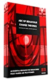ABC Of Behaviour Change Theories (Behavior Change): An Essential Resource for Researchers, Policy Makers and Practitioners