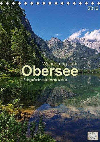 wanderung-zum-obersee-tischkalender-2016-din-a5-hoch-fotografische-impressionen-vom-naturparadies-ob