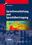 Sprachverarbeitung und Sprachübertragung