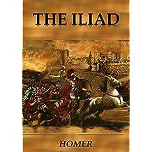 THE ILIAD ( Illustrated )