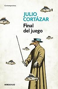 Final del juego par  Julio Cortázar