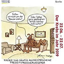 Krebs Mini 2019: Sternzeichenkalender-Cartoon - Minikalender im praktischen quadratischen Format 10 x 10 cm.