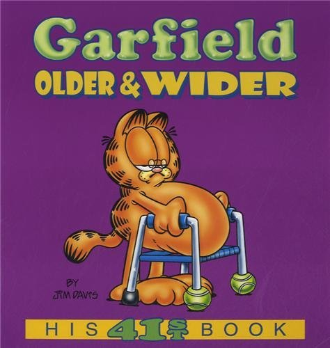 Garfield Older & Wider: His 41st Book by Jim Davis (January 25,2005)