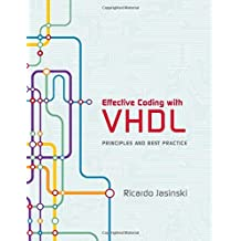 Effective Coding with VHDL: Principles and Best Practice (Mit Press)