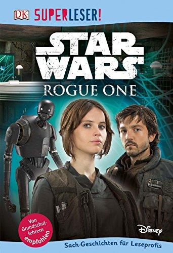 Preisvergleich Produktbild SUPERLESER! Star Wars Rogue One™: Sach-Geschichten für Leseprofis