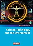 Topics in Context: Science, Technology and the Environment