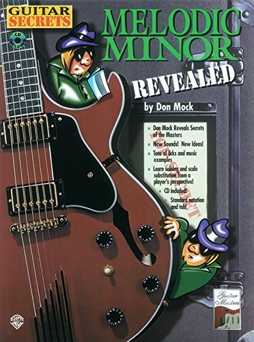 Guitar Secrets: Melodic Minor Revealed, Book & CD by Don Mock (1998-05-01)