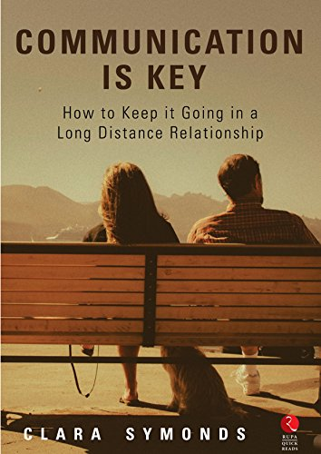 Communication is Key: How to Keep it Going in a Long Distance
