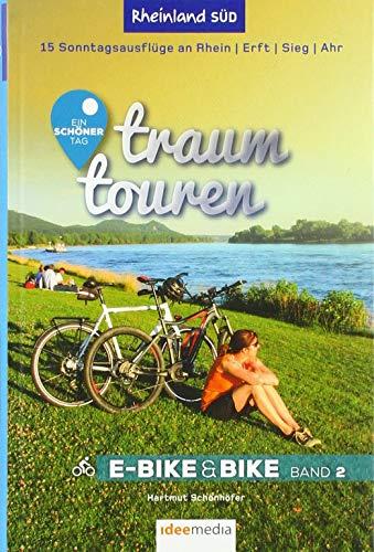 Traumtouren E-Bike & Bike Band 2: Rheinland Süd - Köln, Rhein, Erft, Sieg, Ahr. 15 perfekte Sonntagstouren. (traumtouren E-Bike&Bike / Radführer von ideemedia)