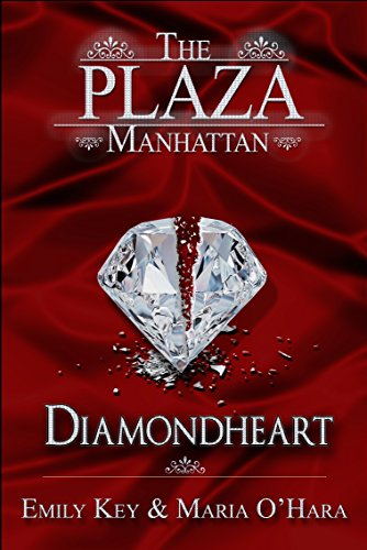 Diamondheart (The Plaza Manhattan 2) - Plaza