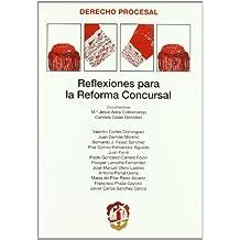 Reflexiones para la reforma concursal (Derecho Procesal)