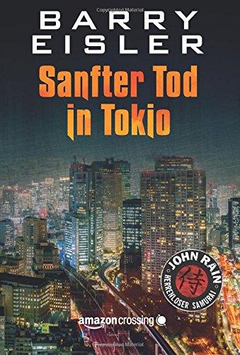 Buchseite und Rezensionen zu 'Sanfter Tod in Tokio (John Rain - herrenloser Samurai, Band 1)' von Barry Eisler