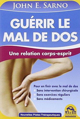 Gurir le mal de dos - Une relation corps-esprit