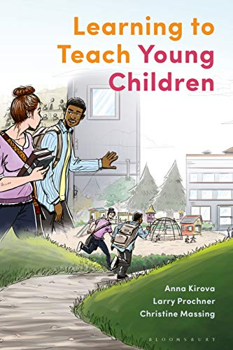 Learning to Teach Young Children: Theoretical Perspectives and Implications for Practice (English Edition)