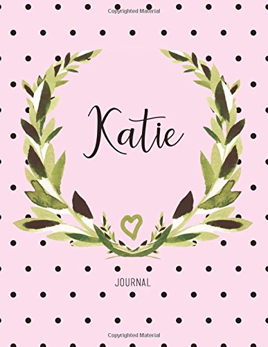 Katie Journal: Personalized Name Journal Notebook For Women To Write In, Watercolor Leaves And Polka Dot (Gift Journal) (Katie Polka Dot)