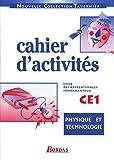 Physique technologie, cahier d'activités, CE1