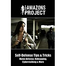 The Amazons Project: Self-Defense Tips & Tricks (English Edition)