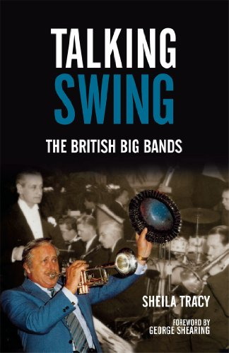 Talking Swing: The British Big Bands (English Edition) -
