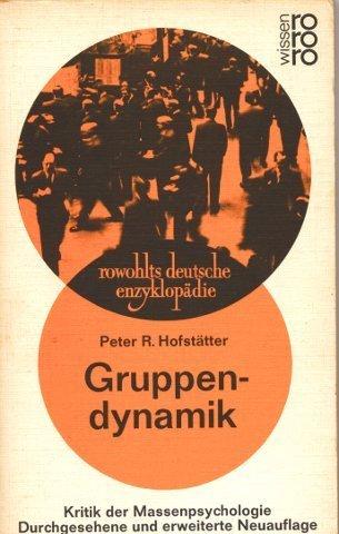 Gruppendynamik.Kritik der Massenpsychologie.