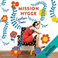 Mission Hygge