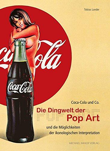 coca-cola-co-die-dingwelt-der-pop-art-und-die-mglichkeiten-der-ikonologischen-interpretation