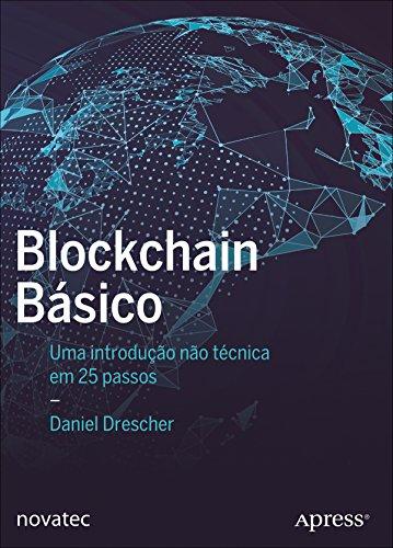 Blockchain básico: Uma introdução não técnica em 25 passos ...