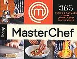 MasterChef : 365 trucs et astuces ; Cuisinez comme un chef toute l'année