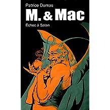Échec à Satan (M. & Mac t. 7)