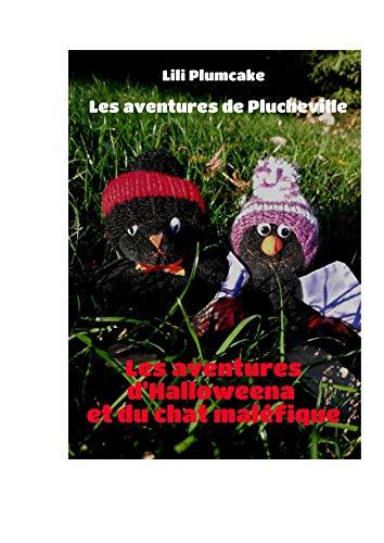 ena et du chat maléfique (Les aventures de Plucheville t. 1) (French Edition) ()