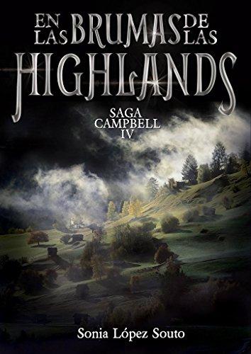 En las brumas de las Highlands (Campbell 4) de Sonia López Souto