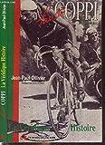 Fausto Coppi - La véridique histoire
