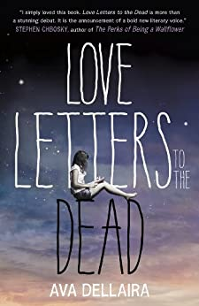 Love Letters to the Dead par [Dellaira, Ava]