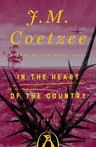 In the Heart of the Country by J. M. Coetzee (1983-03-31)
