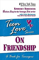On Friendship: Book for Teenagers (Teen Love (Paperback))