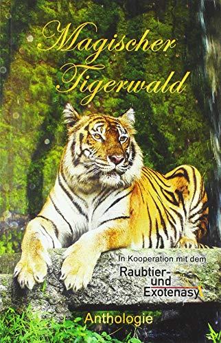 Buchseite und Rezensionen zu 'Magischer Tigerwald' von Monika Grasl