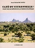 Telecharger Livres Cafe ou citronnelle (PDF,EPUB,MOBI) gratuits en Francaise