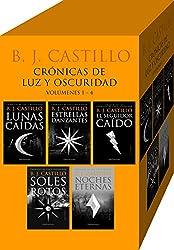 Crónicas de Luz y Oscuridad: Lunas Caídas; Estrellas Danzantes; El Seguidor Caído; Soles Rotos; Noches Eternas: (Crónicas de Luz y Oscuridad, #1 - 4)