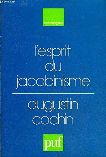 L'esprit du jacobinisme : Une interprétation sociologique de la Révolution française
