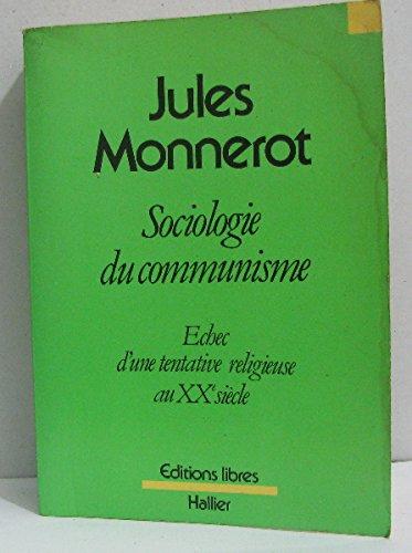 Sociologie du communisme par Jules Monnerot
