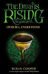Over Sea Under Stone (The Dark Is Rising) by Susan Cooper (2010-09-30)