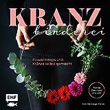 Kranzbinderei - Flower Hoops und Kränze selbst gemacht: Florale Deko rund ums Jahr bei Amazon kaufen