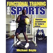 Functional Training for Sports: Superior Conditioning for Today's Athlete