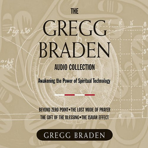 the-gregg-braden-audio-collection