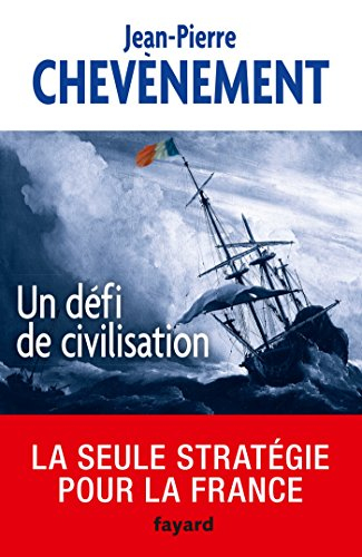 Un défi de civilisation (Documents)
