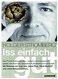 Expert Marketplace -  Holger Stromberg  - Iss einfach gut: Das Prinzip Nahrungskette - einfach und pragmatisch erklärt vom Koch der Deutschen Fußballnationalmannschaft. Mit Stimmen von Jogi ... Oliver Bierhoff und vielen Nationalspielern.