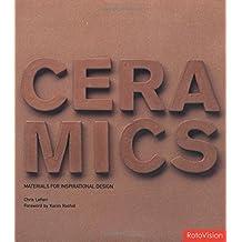 Ceramics (Materials for Inspirational Design S.)